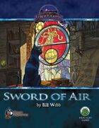 The Sword of Air--Swords and Wizardry