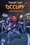 Twilight Lady: OCCUPY Senserealm #1 (of 2)