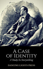 A Study in Storytelling: A Case of Identity