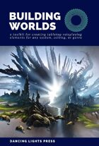 Building Worlds [Second Edition]