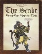 The Scribe (Heroic Tier Playtest)