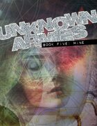 Unknown Armies Book Five: Mine