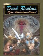 Dark Realms Epic Adventure Game Core Rules