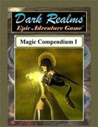 Dark Realms Epic: Magic Compendium I