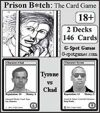 Prison B*tch: The Card Game (Tyrone vs Chad)