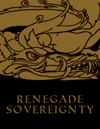 Renegade ~ Sovereignty