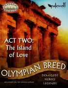 Olympian Breed: Act Two