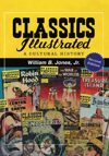 Classics Illustrated: A Cultural History, 2d ed.