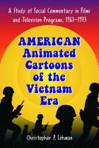 American Animated Cartoons of the Vietnam Era