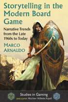 Storytelling in the Modern Board Game: Narrative Trends from the Late 1960s to Today