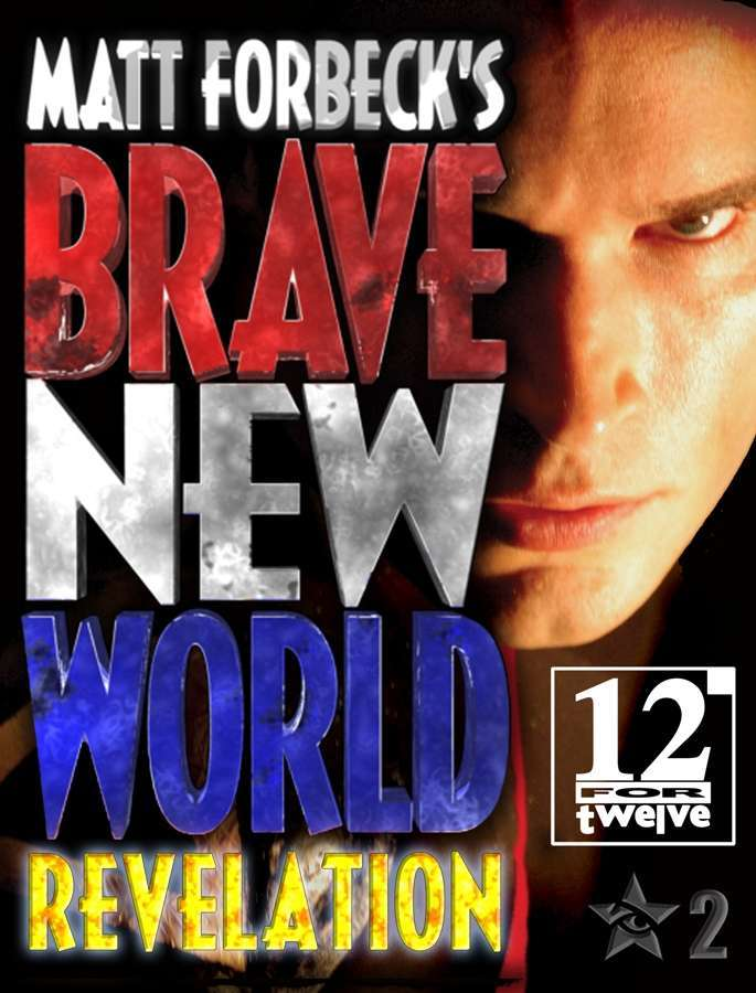 Matt Forbeck's Brave New World: Revelation Available Now!