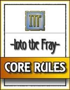 Into the Fray - Core Rules
