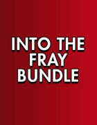 Into the Fray - Complete Bundle [BUNDLE]