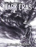 Dark Eras: A Handful of Dust (Promethean: the Created)