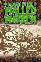 Death in the Walled Warren