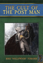 The Cult of the Post Man