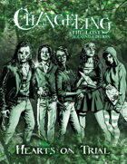 Hearts on Trial: Changeling the Lost Second Edition Jumpstart