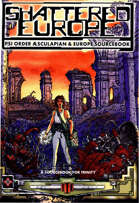 Trinity: Shattered Europe: Psi Order Æscupalian & Europe Sourcebook