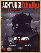 Achtung! Cthulhu: Three Kings - Savage Worlds