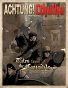 Achtung! Cthulhu: Tales From The Crucible