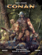 Robert E. Howards CONAN Roleplaying Game Quickstart