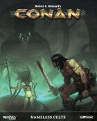 Conan: Nameless Cults