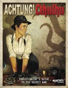 Achtung! Cthulhu  - 7th edition Investigator's Guide