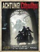 Achtung! Cthulhu: 7th Edition Keeper's & Investigator's [BUNDLE]