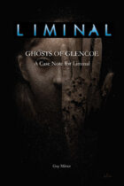 Liminal: Ghosts of Glencoe