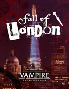 Vampire: The Masquerade 5th Edition: Fall of London