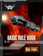 Dog Fight: Starship Edition Basic Rules