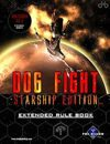 Dog Fight: Starship Edition Extended Rules
