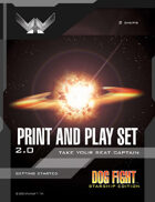 Dog Fight: Starship Edition PNP Set