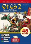 Orcs II - Lizard Riders + Aspects