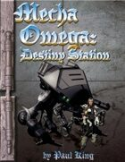 Mecha Omega: Destiny Station
