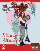 Devilish Duos: Strange Attractors
