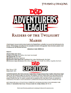 DDEX1-12 Raiders of the Twilight Marsh (5e)