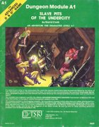A1 Slave Pits of the Undercity (1e)