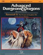 I10: Ravenloft II: The House on Gryphon Hill (1e)