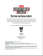 DDAL07-08 Putting the Dead to Rest (5e)
