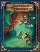 Bastion of Broken Souls (3e)
