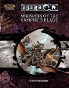 EBERRON: Whispers of the Vampire's Blade (3.5)
