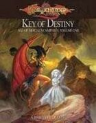 Key of Destiny: Age of Mortals Campaign I (3.5)