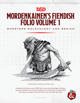 Mordenkainen's Fiendish Folio, Volume 1: Monsters Malevolent and Benign