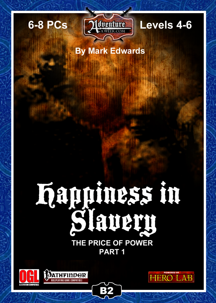 B2: Happiness in Slavery on DriveThruRPG.com