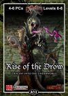 A13: Rise of the Drow, Part 1: Descent into the Underworld