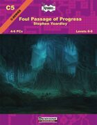 C05: The Foul Passage of Progress