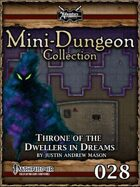 Mini-Dungeon #028: Throne of the Dwellers in Dreams