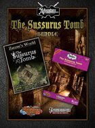 The Sussurus Tomb [BUNDLE]
