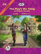 (5E) C04: The Play's the Thing